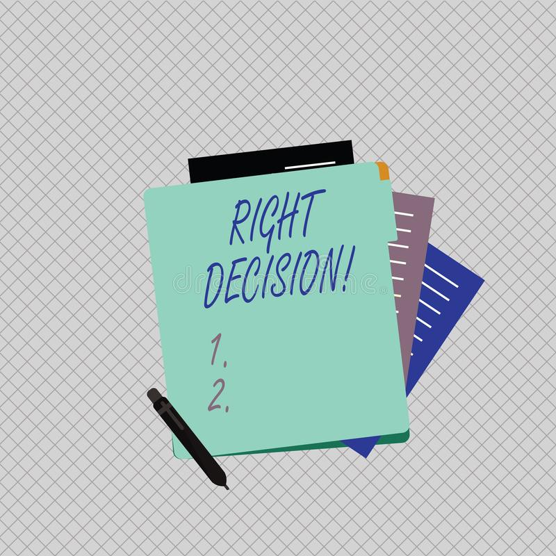 Conceptual hand writing showing Right Decision. Business photo showcasing making good choice after considering a lot of. Conceptual hand writing showing Right vector illustration