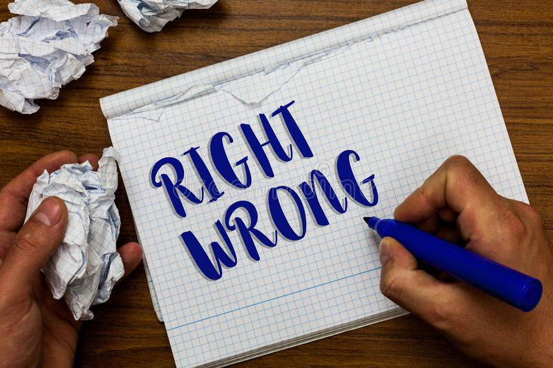 Conceptual hand writing showing Right Wrong. Business photo showcasing choose between two decisions correct and bad one to make Ma royalty free stock photography