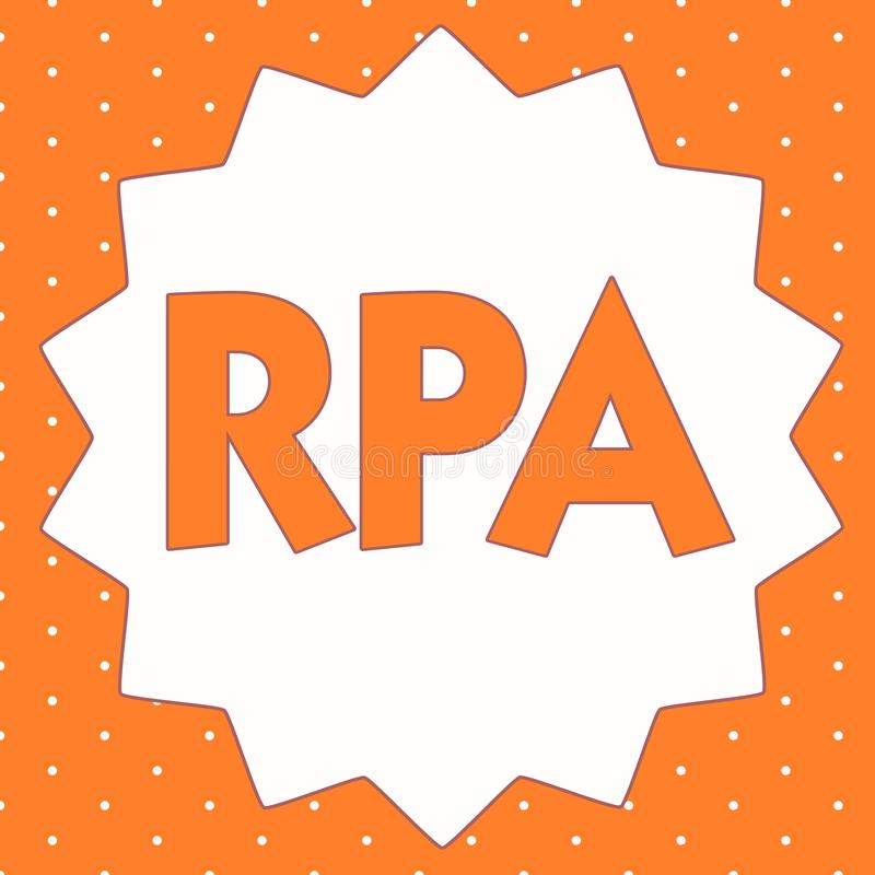 Conceptual hand writing showing Rpa. Business photo showcasing The use of software with artificial intelligence to do. Basic task royalty free illustration