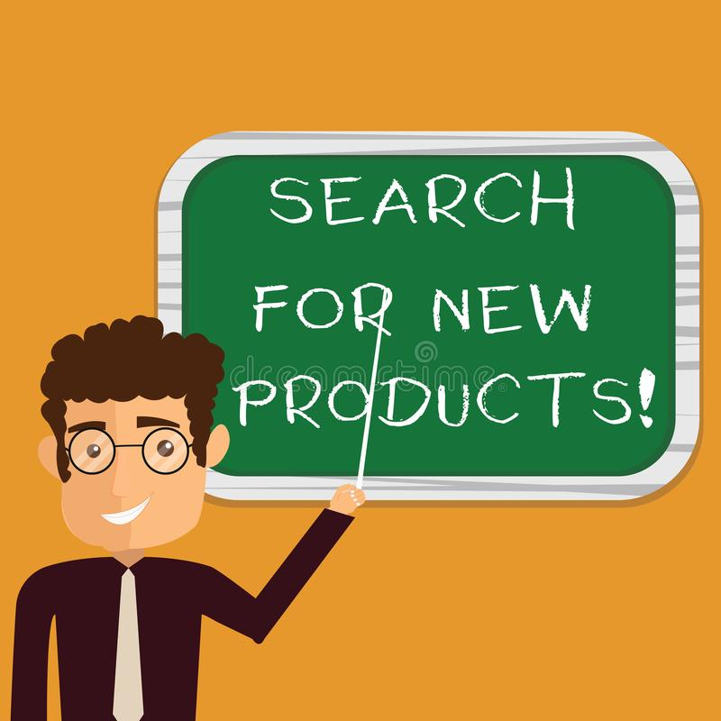 Conceptual hand writing showing Search For New Products. Business photo text Look different things to sell get other. Customers Man Holding Stick Pointing to royalty free illustration