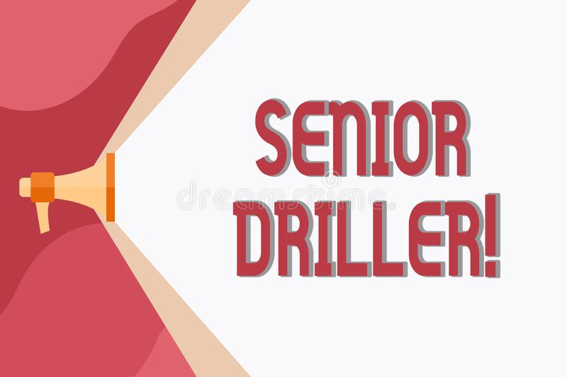 Conceptual hand writing showing Senior Driller. Business photo showcasing supervise and formally assess onsite work. Conceptual hand writing showing Senior royalty free illustration