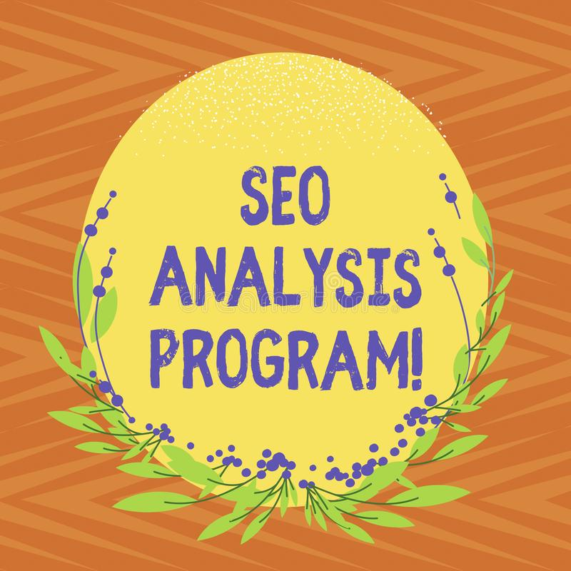 Conceptual hand writing showing Seo Analysis Program. Business photo text A tool to use to improve a visibility of a. Website Blank Color Oval Shape with Leaves royalty free illustration