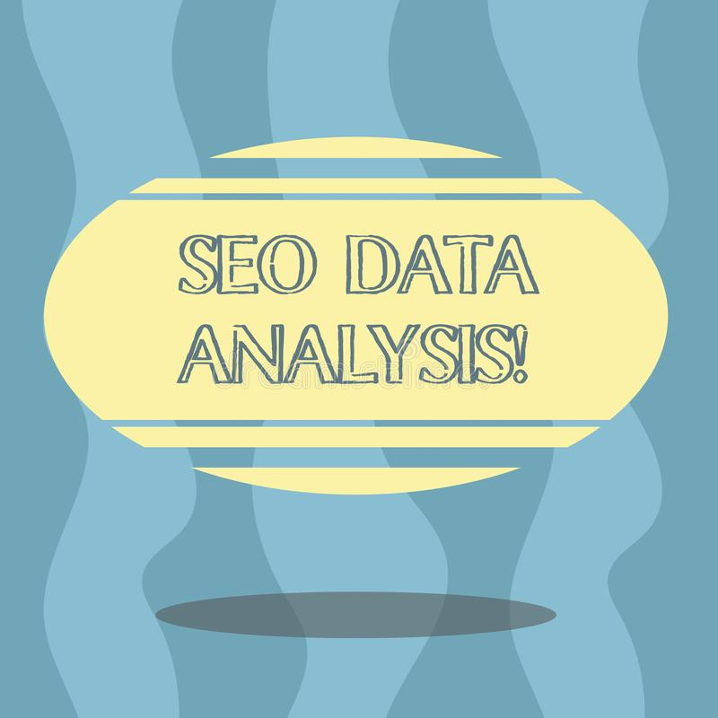 Conceptual hand writing showing Seo Data Analysis. Business photo showcasing changes to website make it more visible. Search engines Color Oval Shape with stock illustration
