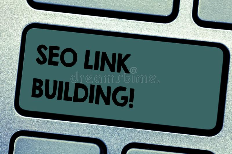 Conceptual hand writing showing Seo Link Building. Business photo showcasing getting other websites to link back your. Website Keyboard key Intention to create stock photography