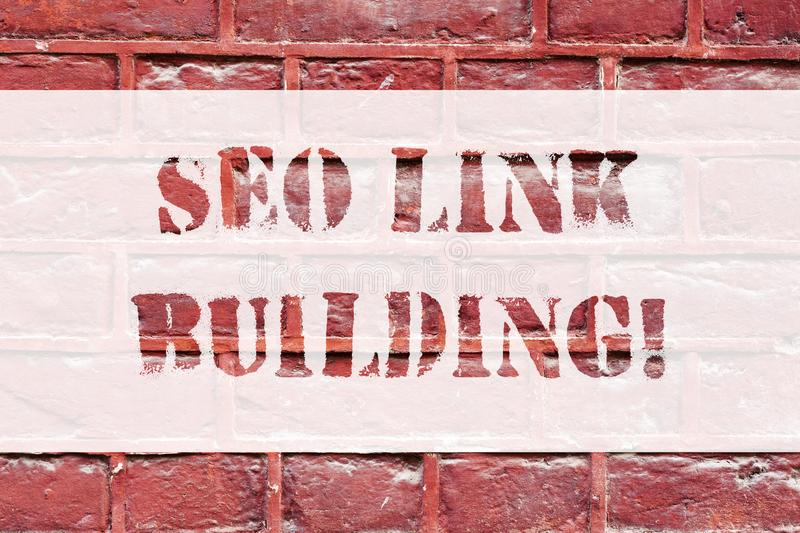Conceptual hand writing showing Seo Link Building. Business photo text getting other websites to link back your website. Brick Wall art like Graffiti royalty free stock photos