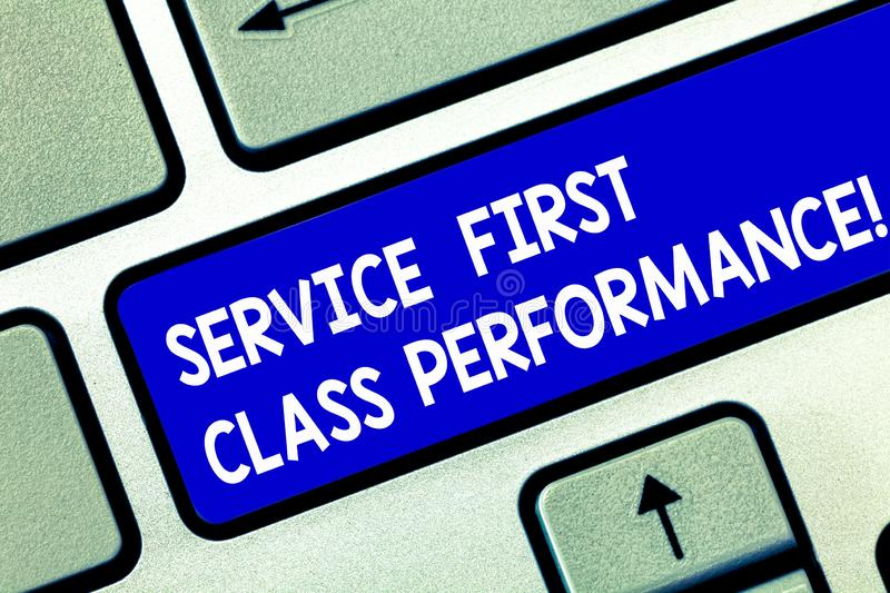 Conceptual hand writing showing Service First Class Perforanalysisce. Business photo showcasing Great services High. Quality top the best Keyboard key Intention stock image