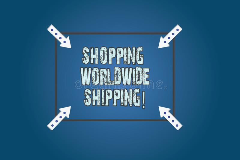 Conceptual hand writing showing Shopping Worldwide Shipping. Business photo text Directly buy online with international shipping. Square Outline with Corner royalty free stock images