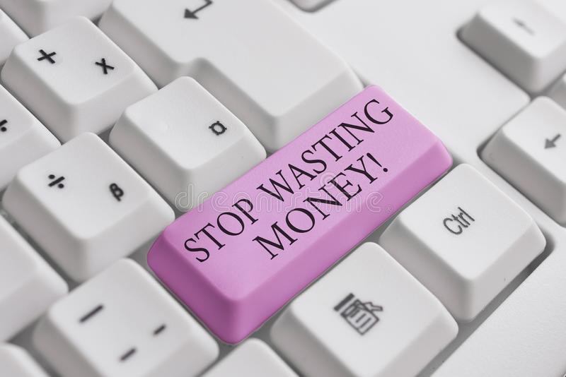 Conceptual hand writing showing Stop Wasting Money. Business photo text advicing demonstrating or group to start saving. Conceptual hand writing showing Stop royalty free stock images