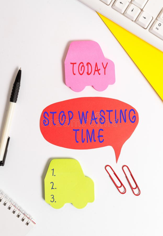 Conceptual hand writing showing Stop Wasting Time. Business photo showcasing advising demonstrating or group start. Conceptual hand writing showing Stop Wasting royalty free stock image
