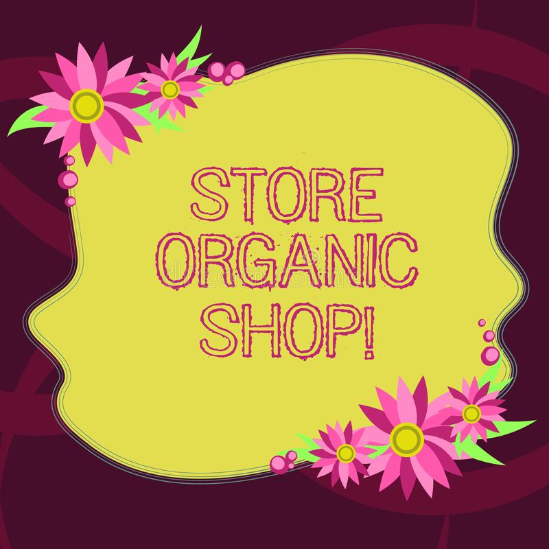 Conceptual hand writing showing Store Organic Shop. Business photo showcasing type of grocery store that primarily sells. Health foods Blank Color Shape with vector illustration