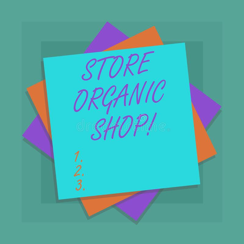 Conceptual hand writing showing Store Organic Shop. Business photo showcasing type of grocery store that primarily sells health. Foods Multiple Layer of Sheets royalty free illustration