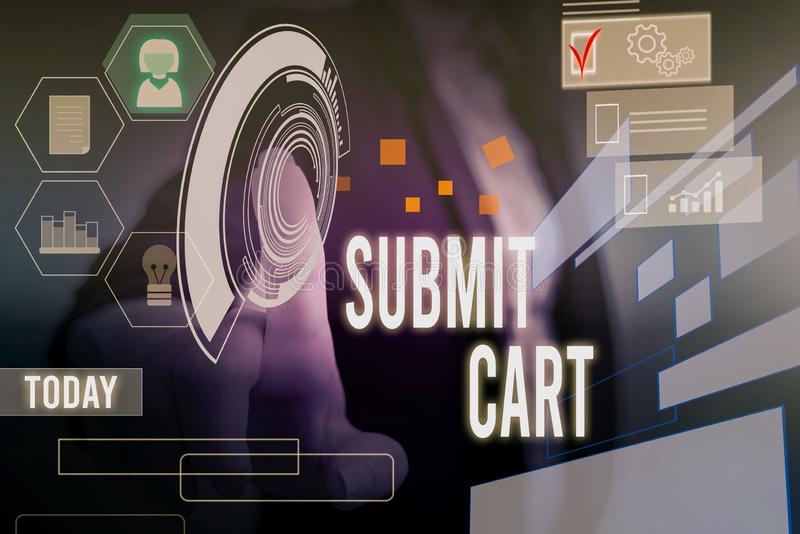 Conceptual hand writing showing Submit Cart. Business photo showcasing Sending shopping list of online items Proceed. Conceptual hand writing showing Submit Cart royalty free stock photography