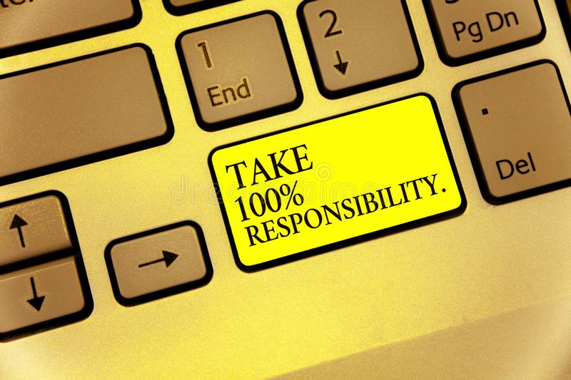 Conceptual hand writing showing Take 100 Responsibility.. Business photo showcasing be responsible for list of things objects to d. O Keyboard yellow key stock images