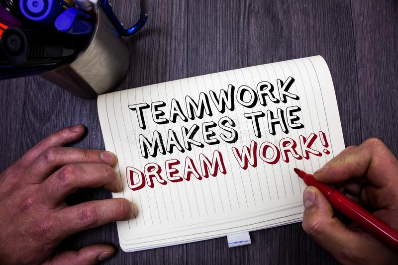 Conceptual hand writing showing Teamwork Makes The Dream Work Call. Business photo showcasing Camaraderie helps achieve success Ma. N hold holding red marker royalty free stock images