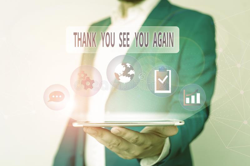 Conceptual hand writing showing Thank You See You Again. Business photo text Appreciation Gratitude Thanks I will be. Conceptual hand writing showing Thank You stock images