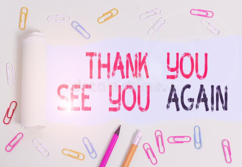 Conceptual hand writing showing Thank You See You Again. Business photo text Appreciation Gratitude Thanks I will be. Conceptual hand writing showing Thank You stock image