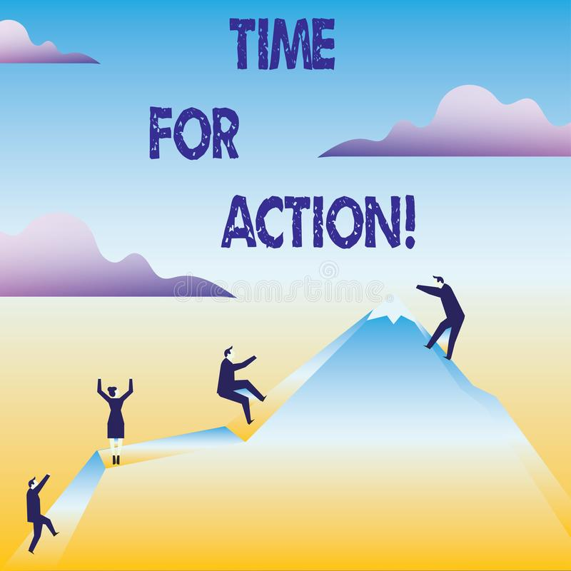 Conceptual hand writing showing Time For Action. Business photo text Urgency Move Encouragement Challenge Work. Conceptual hand writing showing Time For Action stock illustration