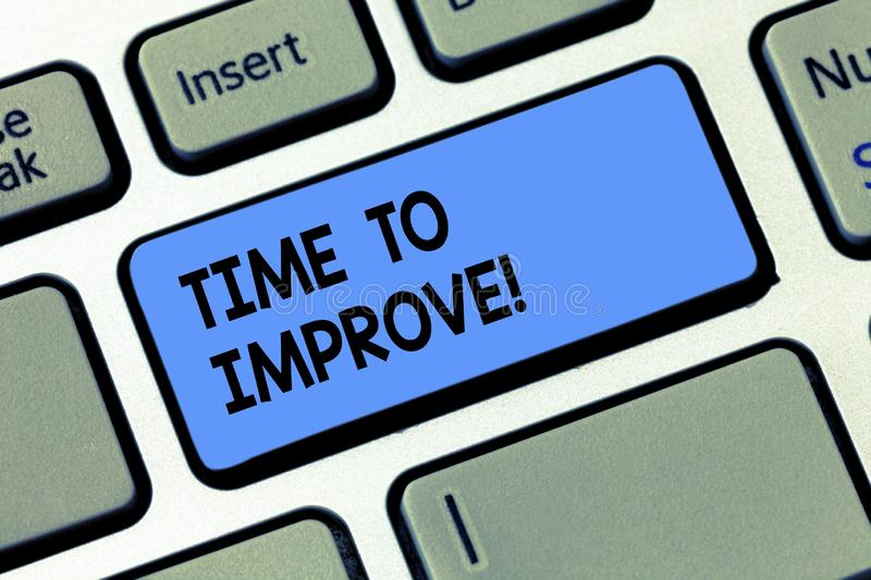 Conceptual hand writing showing Time To Improve. Business photo text Telling someone to develop himself Study hard. Courses Keyboard key Intention to create stock photos
