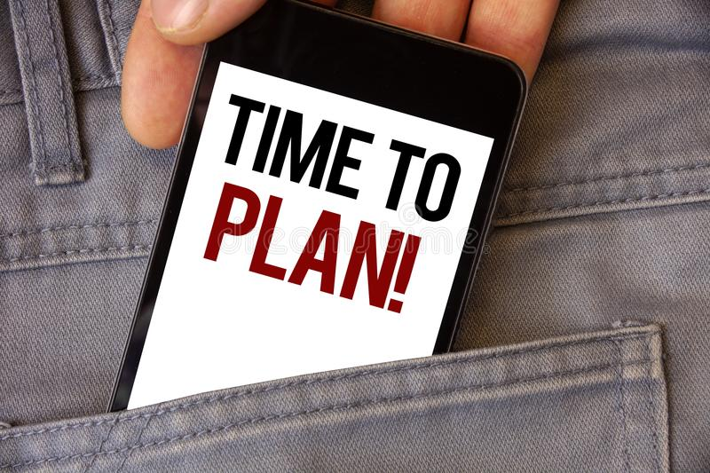 Conceptual hand writing showing Time To Plan Motivational Call. Business photos text Idea Development Moment Strategy Thinking. Conceptual hand writing showing royalty free stock images