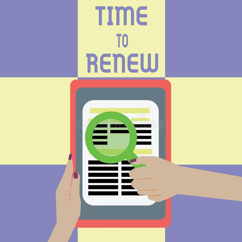Conceptual hand writing showing Time To Renew. Business photo showcasing Continue the insurance acquired Life and property protect. Ion stock illustration
