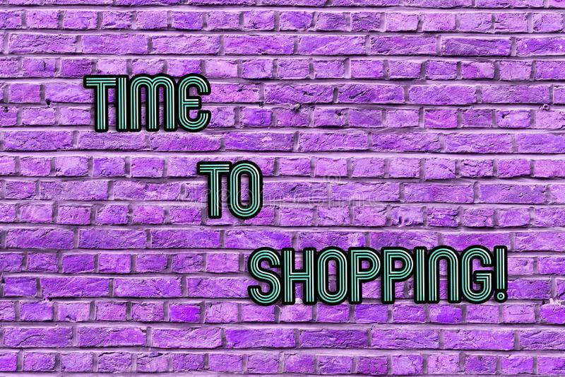 Conceptual hand writing showing Time To Shopping. Business photo text Moment for purchasing new products on shops Sales. Conceptual hand writing showing Time To stock illustration