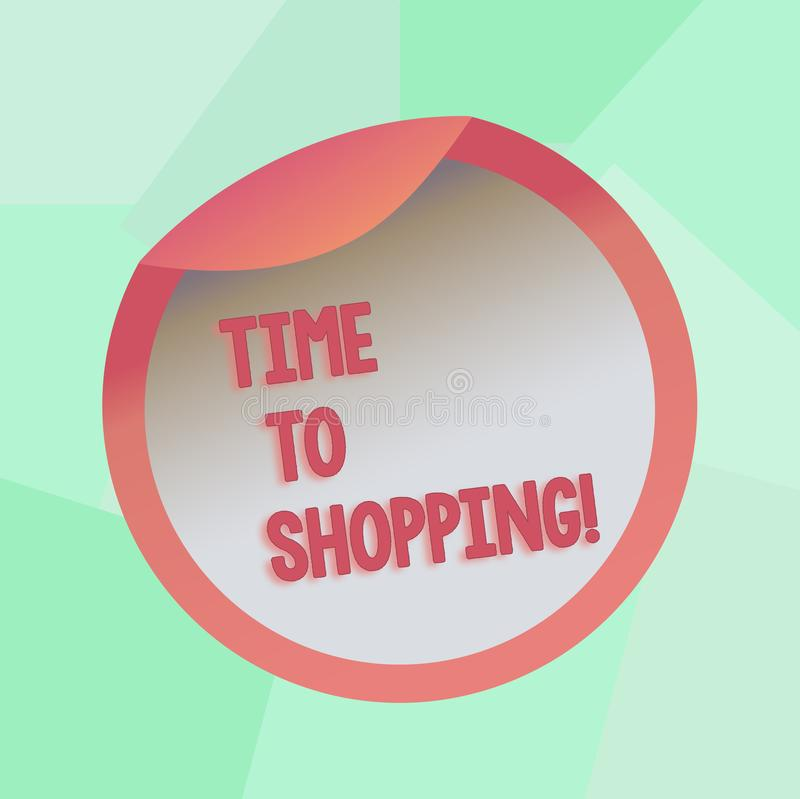 Conceptual hand writing showing Time To Shopping. Business photo showcasing Moment for purchasing new products on shops. Conceptual hand writing showing Time To stock illustration
