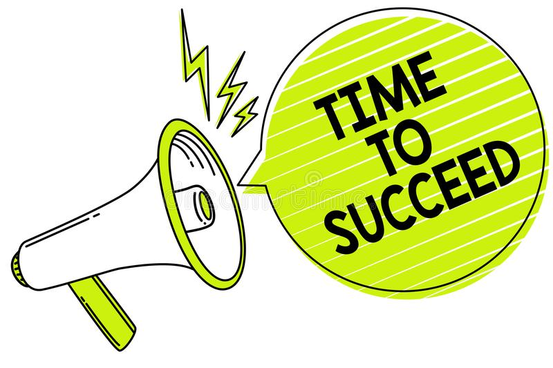 Conceptual hand writing showing Time To Succeed. Business photo text Thriumph opportunity Success Achievement Achieve your goals M. Egaphone loudspeaker yellow vector illustration
