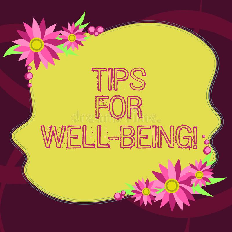 Conceptual hand writing showing Tips For Well Being. Business photo showcasing advices to state of being comfortable healthy or. Happy Blank Color Shape with stock illustration
