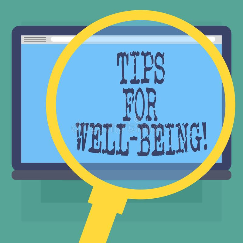 Conceptual hand writing showing Tips For Well Being. Business photo text advices to state of being comfortable healthy or happy. Magnifying Glass Enlarging vector illustration