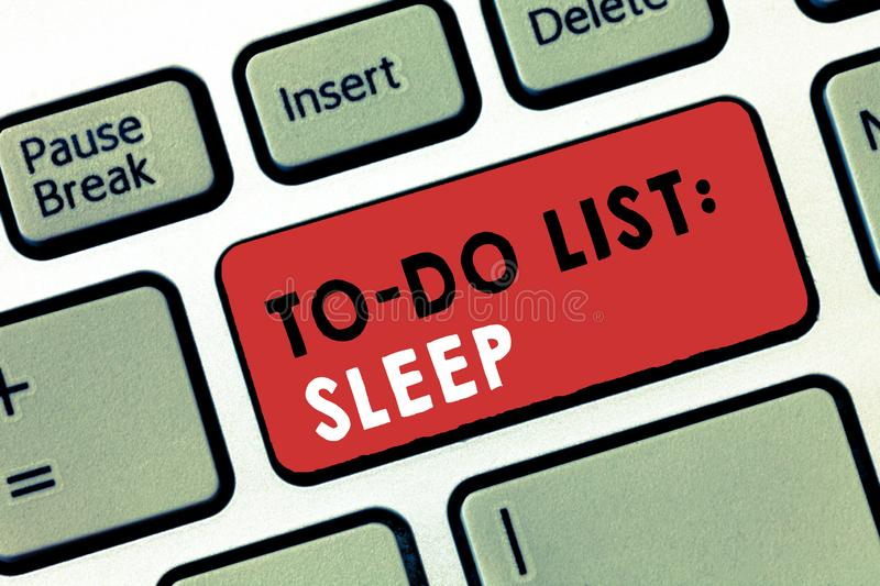 Conceptual hand writing showing To Do List Sleep. Business photo text Things to be done Priority object is to take a rest stock image