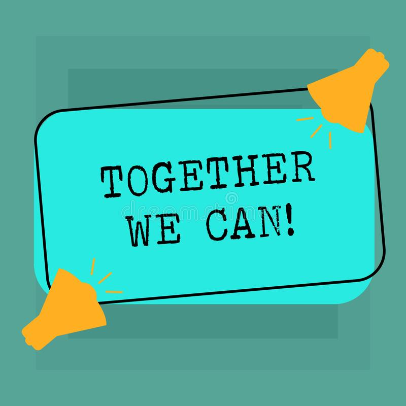 Conceptual hand writing showing Together We Can. Business photo text Unity can makes everything possible One powerful. Group Two Megaphone with Sound icon on vector illustration