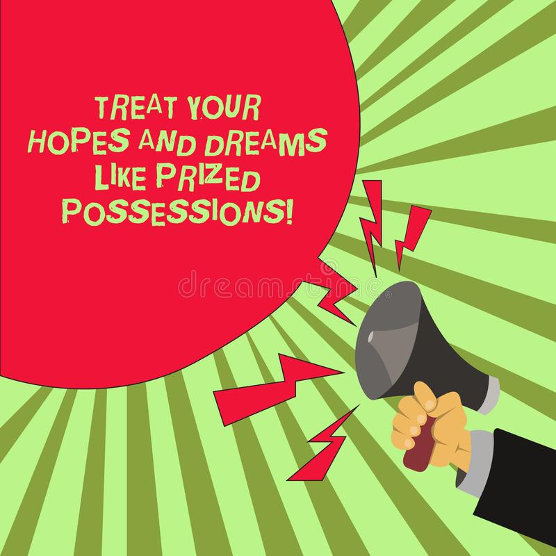 Conceptual hand writing showing Treat Your Hopes And Dreams Like Prized Possessions. Business photo text Value your wishes Male Hu. Analysis Hand Holding royalty free illustration