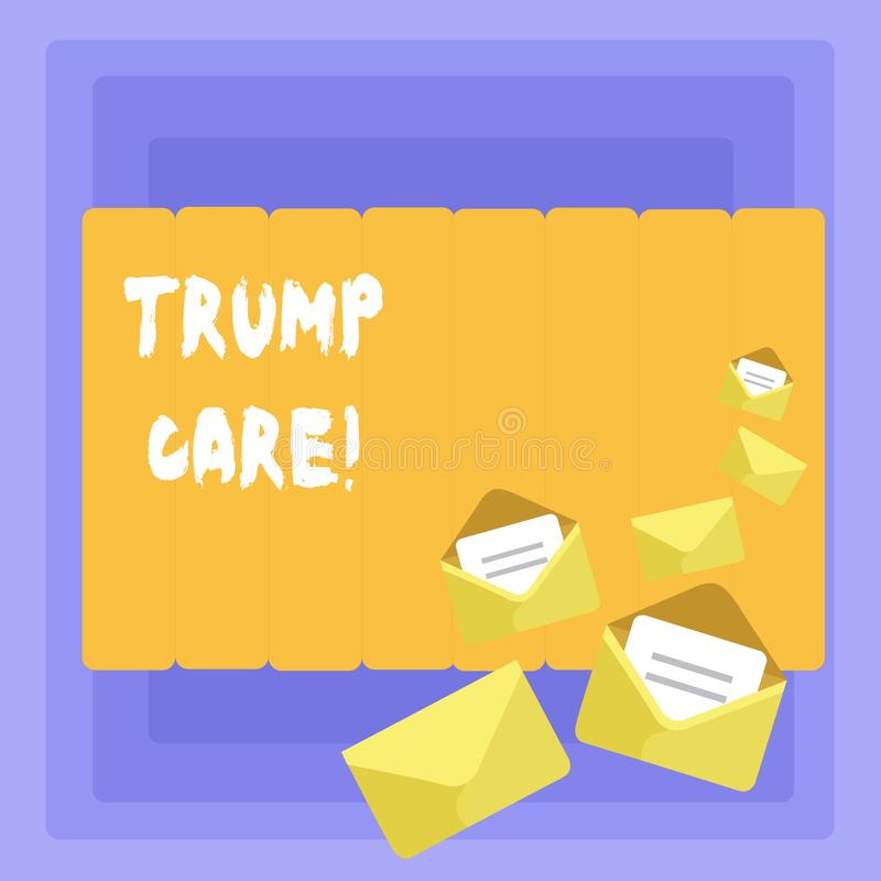 Conceptual hand writing showing Trump Care. Business photo showcasing refers to replacement for Affordable Care Act in. Conceptual hand writing showing Trump stock illustration