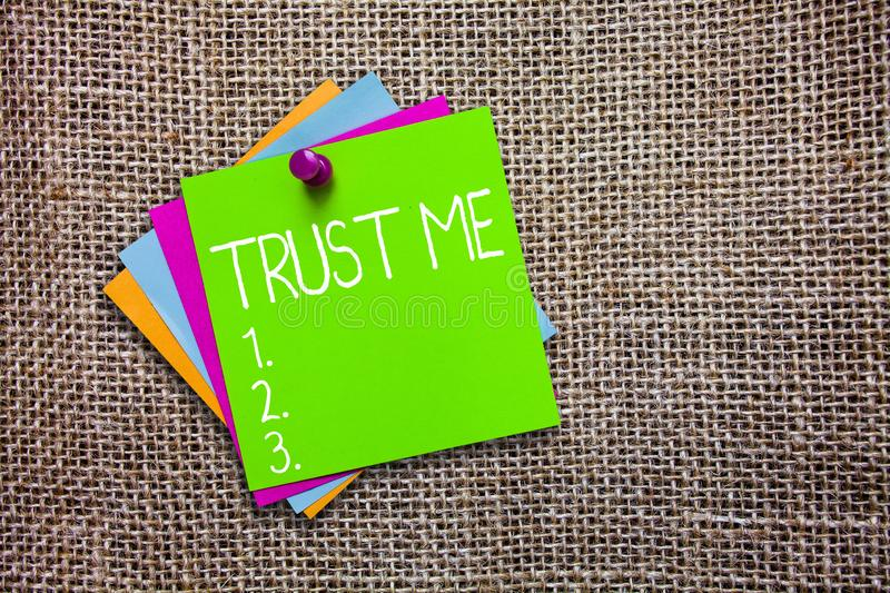 Conceptual hand writing showing Trust Me. Business photo showcasing Believe Have faith in other demonstrating Offer stock photos