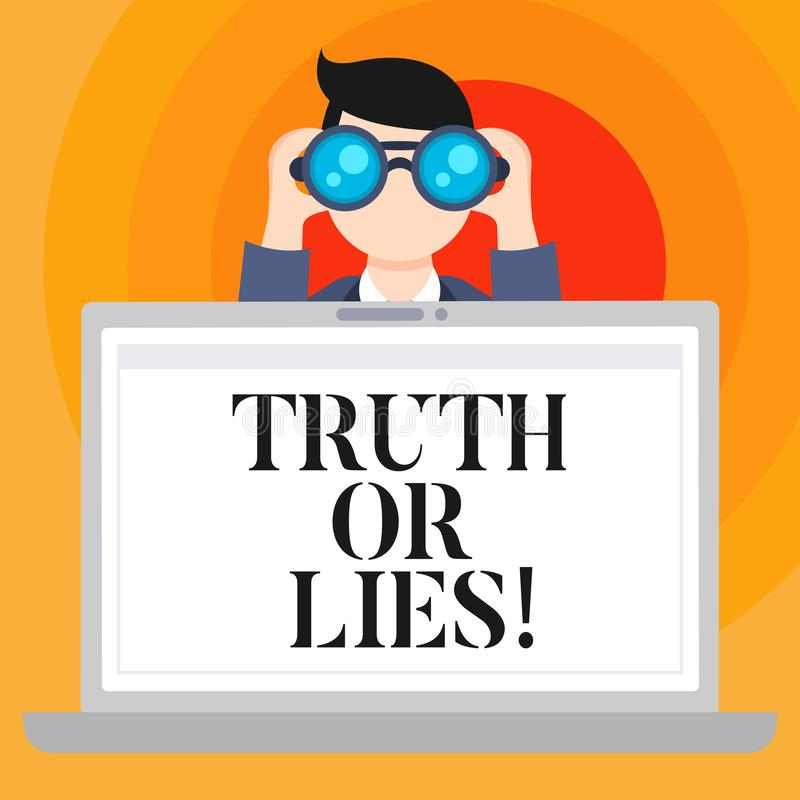 Conceptual hand writing showing Truth Or Lies. Business photo text Decide between a fact or telling a lie Doubt. Confusion stock illustration