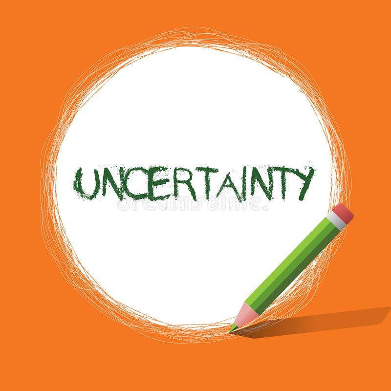 Conceptual hand writing showing Uncertainty. Business photo showcasing State of being uncertain doubt difficult to make vector illustration
