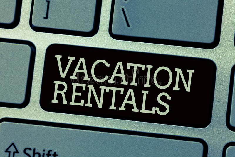 Conceptual hand writing showing Vacation Rentals. Business photo text Renting out of apartment house condominium for a. Short stay royalty free stock images
