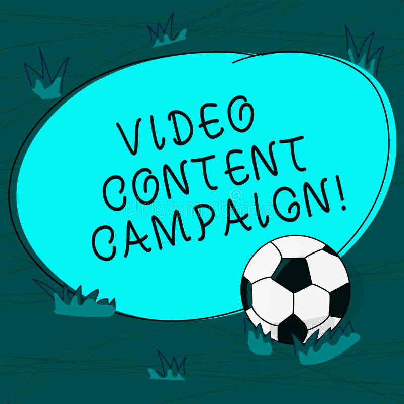 Conceptual hand writing showing Video Content Campaign. Business photo text Integrates engaging video into marketing. Campaigns Soccer Ball on the Grass and vector illustration