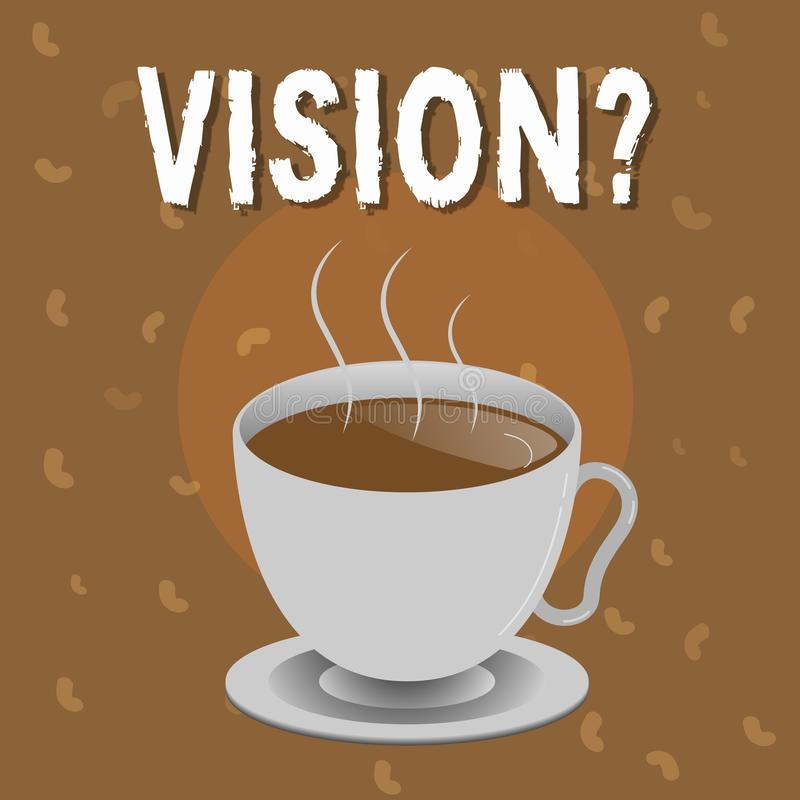Conceptual hand writing showing Vision question. Business photo text Being able to see Objective Inspiration Planning. For future royalty free illustration