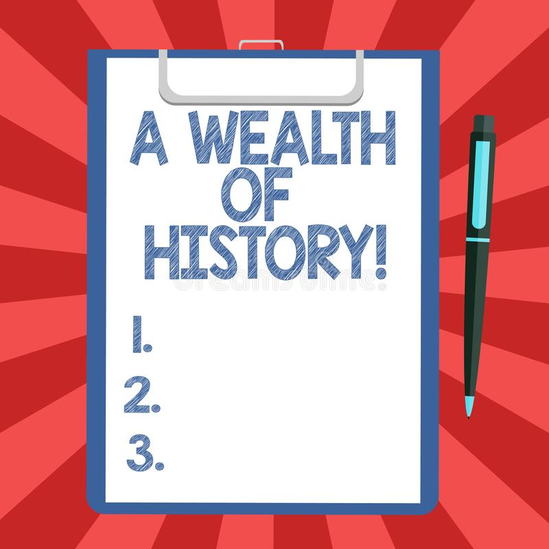 Conceptual hand writing showing A Wealth Of History. Business photo text Valuable ancient stories ancient cultures. Traditions Sheet of Bond Paper on Clipboard vector illustration