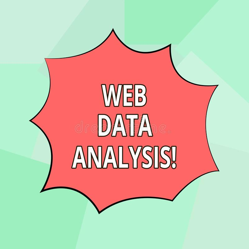 Conceptual hand writing showing Web Data Analysis. Business photo showcasing measurement collection analysis and. Reporting of site Explosion Blast Scream stock illustration