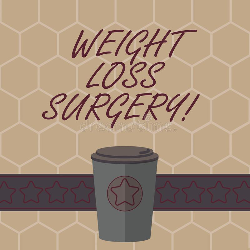 Conceptual hand writing showing Weight Loss Surgery. Business photo text do on stomach intestines to help demonstrating. Extreme obesity 3D Coffee To Go Cup royalty free illustration