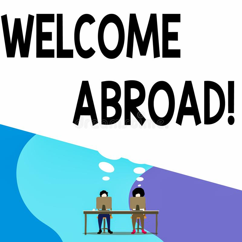Conceptual hand writing showing Welcome Abroad. Business photo text something that you say when someone gets on ship Man. Conceptual hand writing showing Welcome royalty free illustration