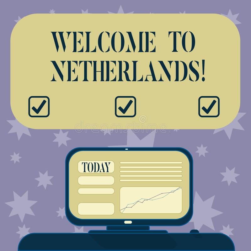 Conceptual hand writing showing Welcome To Netherlands. Business photo text Warm greeting to the visitors of Netherlands stock illustration
