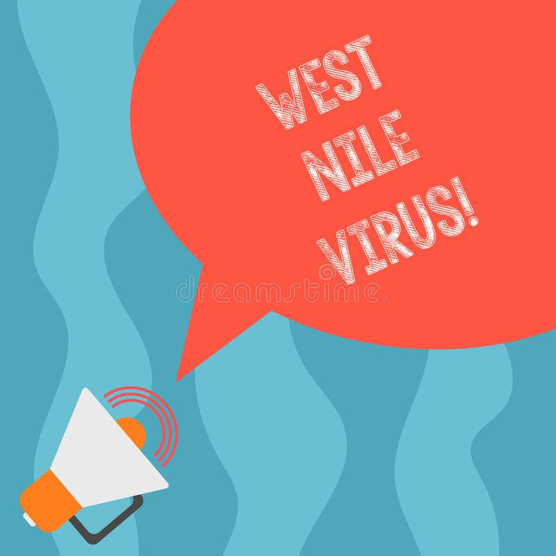 Conceptual hand writing showing West Nile Virus. Business photo text Viral infection cause typically spread by. Mosquitoes Megaphone with Sound Volume and Blank stock illustration
