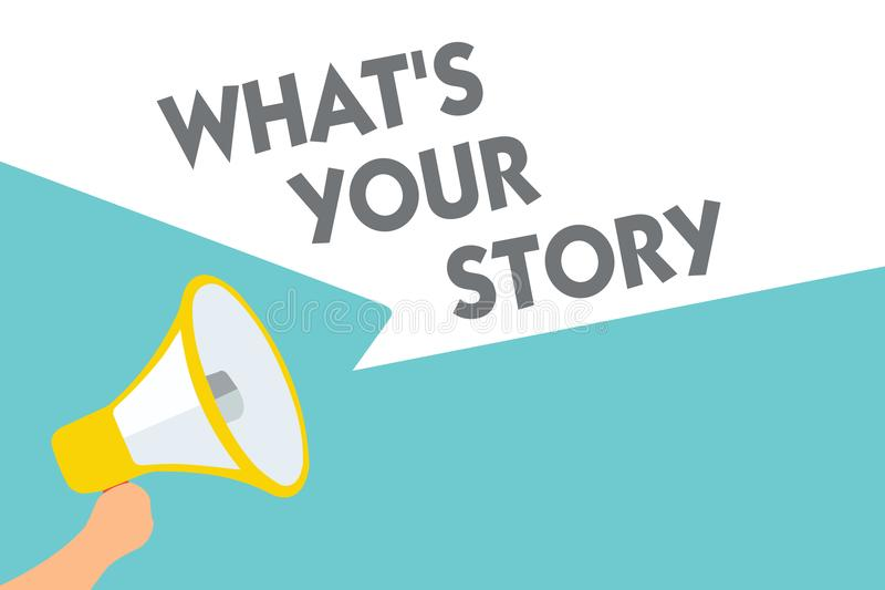Conceptual hand writing showing What s is Your Story. Business photo text asking someone tell me about himself Share experience Sy vector illustration