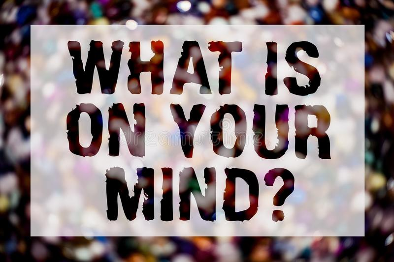 Conceptual hand writing showing What Is On Your Mind Question. Business photo text Open minded thinks of intellectual innovation B. Lurry crowd thoughts stroke stock photography