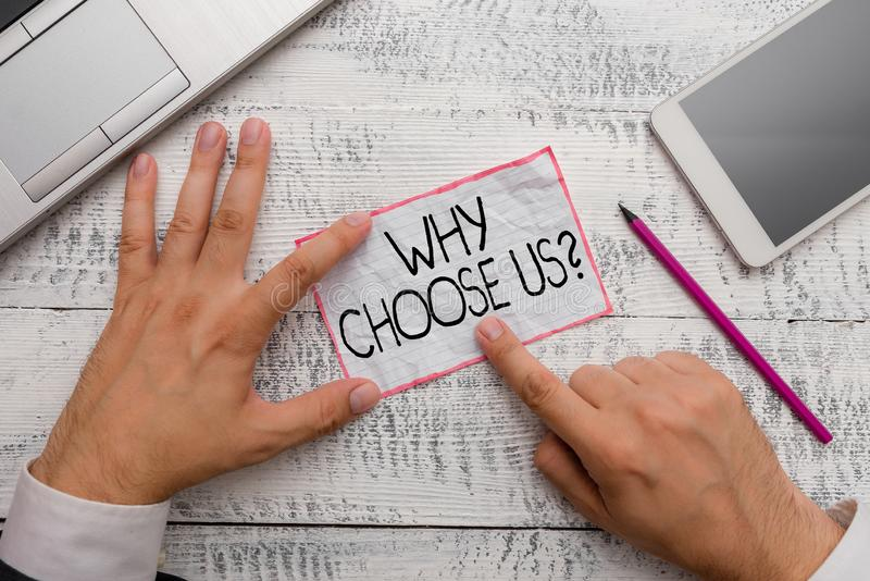 Conceptual hand writing showing Why Choose Us Question. Business photo showcasing list of advantages and disadvantages to select. Conceptual hand writing showing stock photography