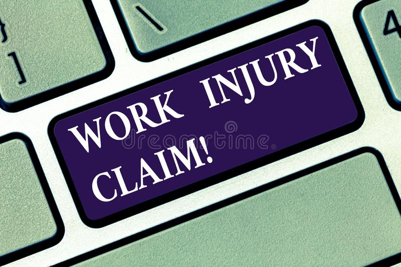 Conceptual hand writing showing Work Injury Claim. Business photo text insurance providing medical benefits to employees. Keyboard key Intention to create stock photo