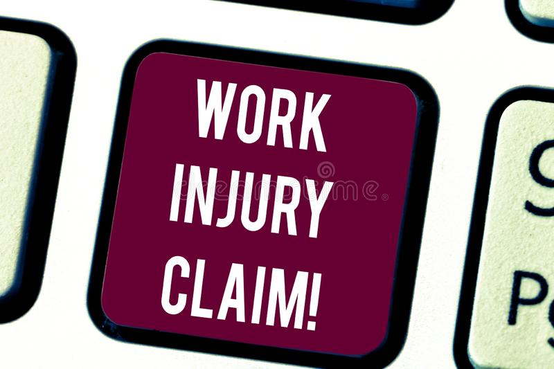 Conceptual hand writing showing Work Injury Claim. Business photo text insurance providing medical benefits to employees. Keyboard key Intention to create stock photography